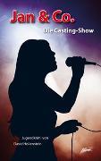 Cover-Bild zu Hollenstein, David: Jan & Co. - Die Casting-Show