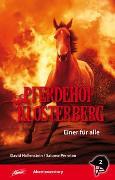 Cover-Bild zu Hollenstein, David: Pferdehof Klosterberg - Einer für alle