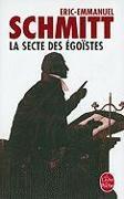 Cover-Bild zu Schmitt, Eric-Emmanuel: La Secte Des Egoistes