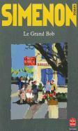 Cover-Bild zu Simenon, Georges: Le Grand Bob