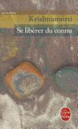 Cover-Bild zu Krishnamurti: Se Liberer Du Connu