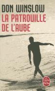 Cover-Bild zu Winslow, Don: La Patrouille de L'Aube