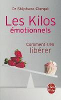 Cover-Bild zu Clerget, Docteur Stephane: Les Kilos Émotionnels