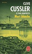 Cover-Bild zu Cussler, Clive: Mort Blanche = White Death