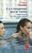 Cover-Bild zu Claudel, Philippe: Il y a longtemps que je t'aime