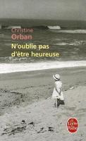 Cover-Bild zu Orban, Christine: N'Oublie Pas d'Ètre Heureuse