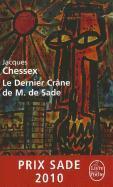 Cover-Bild zu Chessex, Jacques: Le Dernier Crâne de M. de Sade