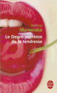 Cover-Bild zu Marienske, Helena: Le Degre Supreme de La Tendresse