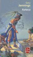 Cover-Bild zu Jennings, Gary: Azteca