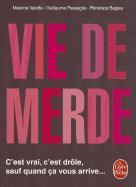 Cover-Bild zu Passaglia, Guillaume: Vie de Merde