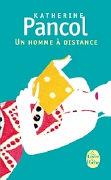 Cover-Bild zu Pancol, Katherine: Un Homme À Distance