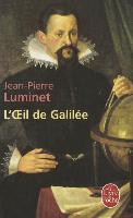 Cover-Bild zu Luminet, Jean-Pierre: L'Oeil de Galilée