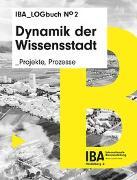 Cover-Bild zu IBA Heidelberg (Hrsg.): Dynamik der Wissensstadt