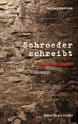 Cover-Bild zu Bachmann, Wolfgang: Schroeder schreibt (eBook)
