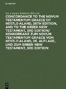Cover-Bild zu Bachmann, Horst (Hrsg.): Concordance to the Novum Testamentum Graece of Nestle-Aland, 26th edition, and to the Greek New Testament, 3rd edition/ Konkordanz zum Novum Testamentum Graece von Nestle-Aland, 26. Auflage, und zum Greek New Testament, 3rd edition (eBook)