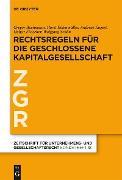Cover-Bild zu Eidenmüller, Horst: Rechtsregeln für die geschlossene Kapitalgesellschaft (eBook)
