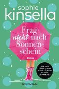 Cover-Bild zu Kinsella, Sophie: Frag nicht nach Sonnenschein