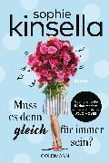 Cover-Bild zu Kinsella, Sophie: Muss es denn gleich für immer sein? (eBook)