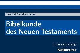 Cover-Bild zu Wick, Peter: Bibelkunde des Neuen Testaments (eBook)