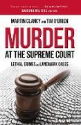 Cover-Bild zu Clancy, Martin: Murder at the Supreme Court