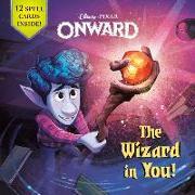 Cover-Bild zu Behling, Steve: The Wizard in You! (Disney/Pixar Onward)