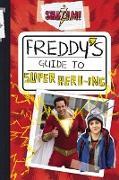 Cover-Bild zu Behling, Steve: Shazam!: Freddy's Guide to Super Hero-ing