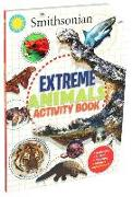 Cover-Bild zu Behling, Steve: Smithsonian Extreme Animals Activity Book