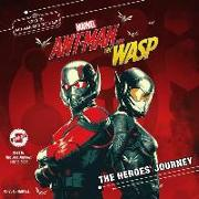 Cover-Bild zu Behling, Steve: Marvel's Ant-Man and the Wasp: The Heroes' Journey