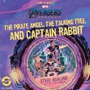 Cover-Bild zu Behling, Steve: Marvel's Avengers: Endgame: The Pirate Angel, the Talking Tree, and Captain Rabbit