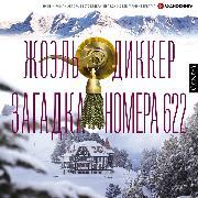 Cover-Bild zu Dicker, Joel: L'Énigme de la chambre 622 (Audio Download)