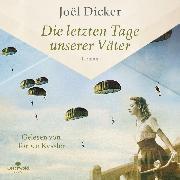 Cover-Bild zu Dicker, Joël: Die letzten Tage unserer Väter