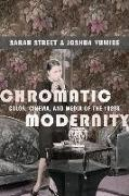 Cover-Bild zu Street, Sarah: Chromatic Modernity