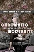 Cover-Bild zu Street, Sarah: Chromatic Modernity (eBook)