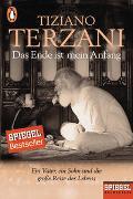 Cover-Bild zu Terzani, Tiziano: Das Ende ist mein Anfang