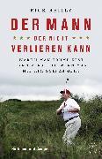 Cover-Bild zu Reilly, Rick: Der Mann, der nicht verlieren kann (eBook)