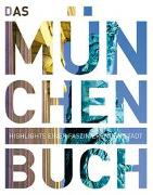 Cover-Bild zu KUNTH Verlag GmbH & Co. KG (Hrsg.): Das München Buch