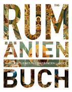Cover-Bild zu KUNTH Verlag (Hrsg.): Das Rumänien Buch