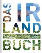 Cover-Bild zu KUNTH Verlag GmbH & Co. KG (Hrsg.): Das Irland Buch