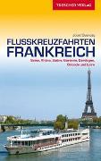 Cover-Bild zu Joost Ouendag: Reiseführer Flusskreuzfahrten Frankreich