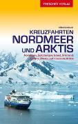Cover-Bild zu Alfred Diebold: Reiseführer Kreuzfahrten Nordmeer und Arktis