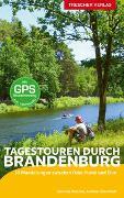 Cover-Bild zu Sternfeldt, Andreas: Reiseführer Tagestouren durch Brandenburg