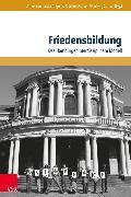 Cover-Bild zu Borchardt, Ulrike (Hrsg.): Friedensbildung (eBook)