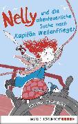 Cover-Bild zu Chambers, Roland: Nelly und die abenteuerliche Suche nach Kapitän Wellenflieger (eBook)