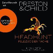 Cover-Bild zu Child, Lincoln: Headhunt - Feldzug der Rache - Ein Fall für Special Agent Pendergast, (Ungekürzte Lesung) (Audio Download)