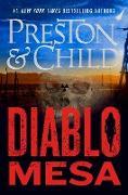 Cover-Bild zu Preston, Douglas: Diablo Mesa (eBook)