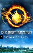 Cover-Bild zu Roth, Veronica: Die Bestimmung (eBook)