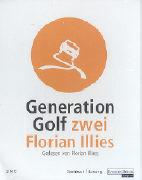 Cover-Bild zu Illies, Florian: Generation Golf 2