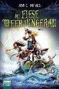 Cover-Bild zu Hines, Jim C.: Die fiese Meerjungfrau (eBook)