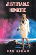 Cover-Bild zu Brown, Dan: Justifiable Homicide (eBook)