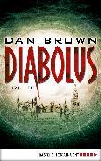 Cover-Bild zu Brown, Dan: Diabolus (eBook)